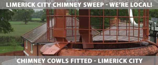Chimney Cowl Fitting Limerick City | Our Chimney Cowl fiting service is offered throughout Limerick City including Thomand, Caherdavin, Corbally, Raheen, Annacotty, Castletroy, Mungret and Clarina. | Ph: (085) 1840747